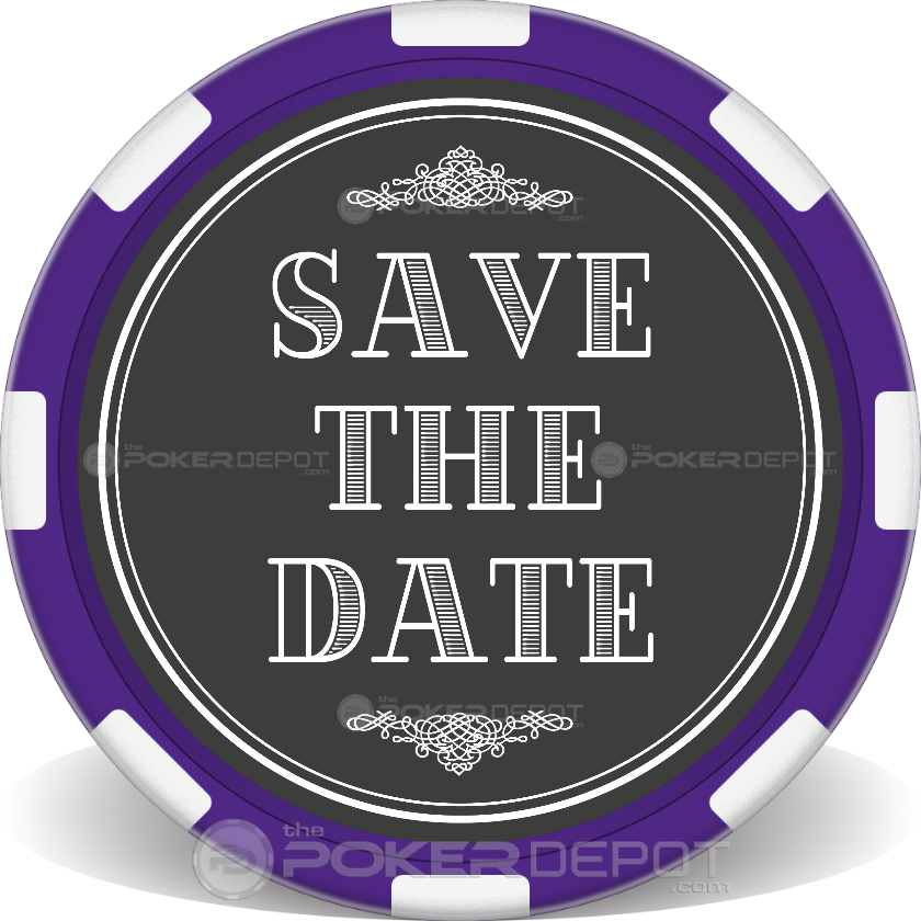 Save The Date 01 Poker Chips - Main