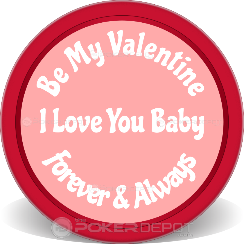 Be My Valentine Poker Chips - Back