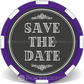Save The Date 01 Poker Chips Front